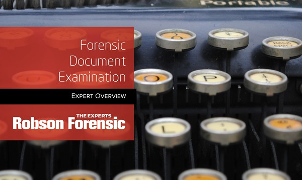 Forensic Document Examination Expert Overview Robson Forensic