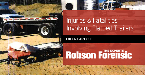 Injuries & Fatalities Involving Flatbed Trailers - Expert Article