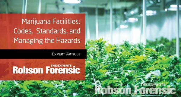 Marijuana Facilities: Codes, Standards, and Managing the Hazards